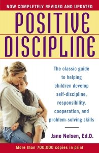 postive discipline by Jane Nelson